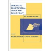 Democratic Constitutional Design and Public Policy by Roger D. Congleton