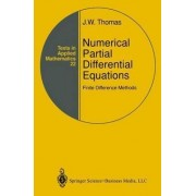 Numerical Partial Differential Equations: Finite Difference Methods by J. W. Thomas