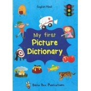 My First Picture Dictionary: English-Hindi with Over 1000 Words 2016 by Maria Watson