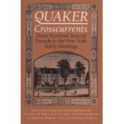Quaker Cross-currents by Hugh S. Barbour