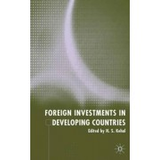 Foreign Investment in Developing Countries by H. S. Kehal