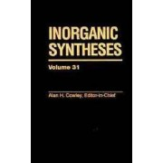 Inorganic Syntheses: v.31 by A.H. Cowley