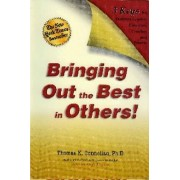 Bringing Out the Best in Others! by Thomas K. Connellan