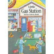 Little Gas Station Sticker Activity Book by Cathy Beylon