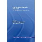 International Relations in Europe by Knud Erik Jorgensen