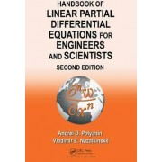 Handbook of Linear Partial Differential Equations for Engineers and Scientists by Andrei D. Polyanin