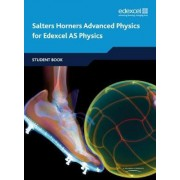 Salters Horners Advanced Physics AS Student Book by University of York Science Education Group