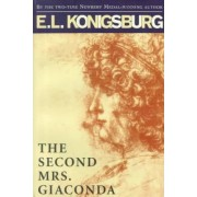 The Second Mrs Giaconda by E. L. Konigsburg