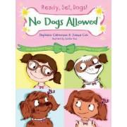 No Dogs Allowed by Stephanie Calmenson
