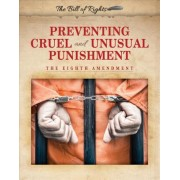 Preventing Cruel and Unusual Punishment by Hallie Murray