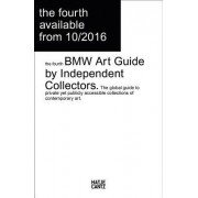 The Fourth BMW Art Guide by Independent Collectors
