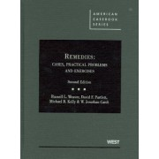 Weaver, Partlett, Kelly and Cardi's Remedies by Russell L Weaver