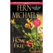 Home Free by Fern Michaels