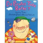 Do Pirates Take Baths? by Kathy Tucker