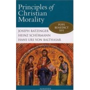 Principles of Christian Morality by Joseph Ratzinger