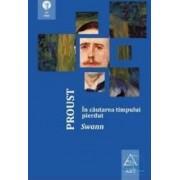 In cautarea timpului pierdut Swann - Proust