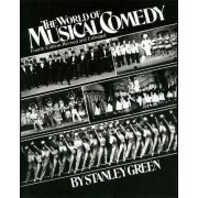 The World of Musical Comedy by Stanley Green