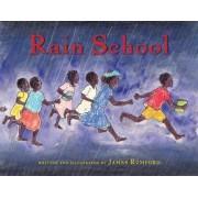 Rain School by James Rumford