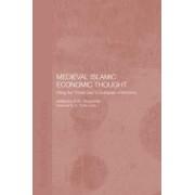 Medieval Islamic Economic Thought by S. M. Ghazanfar