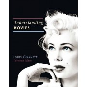 Understanding Movies Plus MySearchLab with Pearson eText -- Access Card Package by Louis D. Giannetti