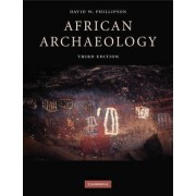 African Archaeology by David W. Phillipson