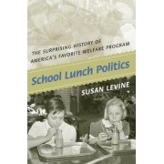 School Lunch Politics by Susan Levine