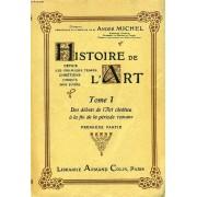 Histoire De L'art Depuis Les Premiers Temps Chretiens Jusqu'a Nos Jours, 5 Tomes (I-1, I-2, Ii-1, Ii-2, Iii-1) (Incomplet)
