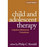 Child and Adolescent Therapy by Philip C. Kendall