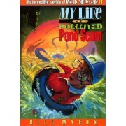 My Life as Polluted Pond Scum by Bill Myers