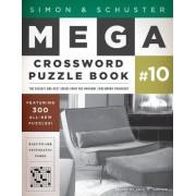 Simon & Schuster Mega Crossword Puzzle Book #10 by John M Samson