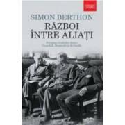 Razboi intre aliati - Simon Berthon