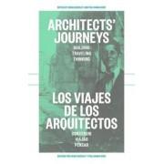 Architects' Journeys / Los viahes de los arquitectos by Craig Buckley