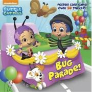 Bug Parade! (Bubble Guppies) by Random House
