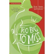 Too Big to Miss by Sue Ann Jaffarian