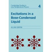 Excitations in a Bose-condensed Liquid by Allan Griffin