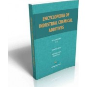 Encyclopedia of Industrial Additives, Volume 1 by Michael Ash