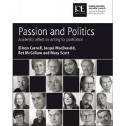 Passion and Politics by Eileen Carnell