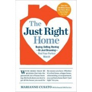 The Just Right Home by Marianne Cusato
