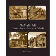 The Walls Talk by Patricia Werner
