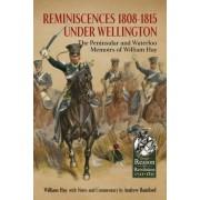 Reminiscences 1808-1815 Under Wellington by William Hay