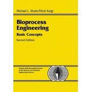 Bioprocess Engineering by Michael L. Shuler