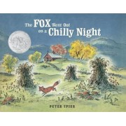 The Fox Went Out on a Chilly Night by Peter Spier