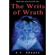 The Writs of Wrath
