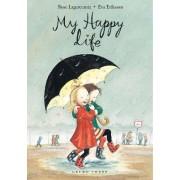 My Happy Life by Rose Lagercrantz