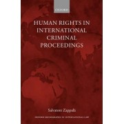 Human Rights in International Criminal Proceedings by Lecturer in International Law Salvatore Zappala