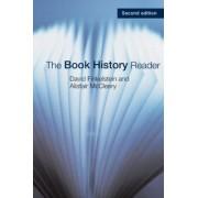 The Book History Reader by David Finkelstein