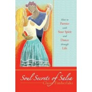 Soul Secrets of Salsa by Claire Timberlake