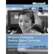 Windows 7 Enterprise Desktop Support Technician by Microsoft Official Academic Course