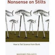 Nonsense on Stilts by Massimo Pigliucci