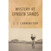 Mystery at Lynden Sands by J J Connington